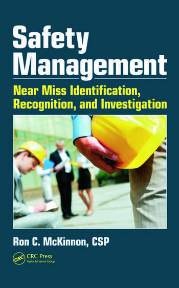 Safety Management Near Miss Identification, Recognition, and Investigation book cover