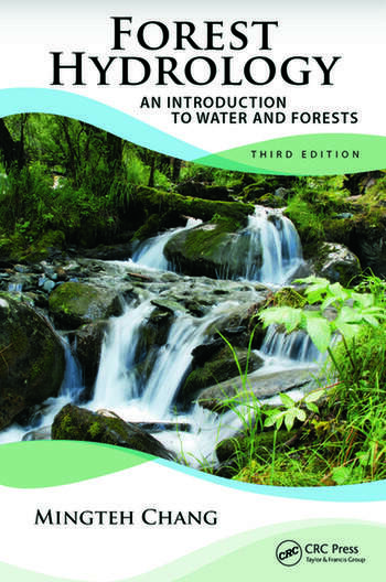 Forest Hydrology An Introduction to Water and Forests, Third Edition book cover
