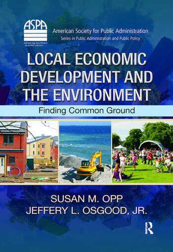 Local Economic Development and the Environment Finding Common Ground book cover