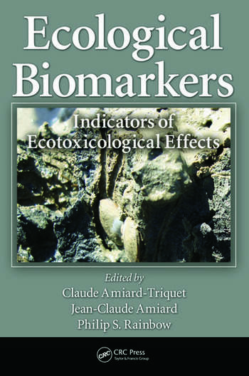 Ecological Biomarkers: Indicators of Ecotoxicological Effects