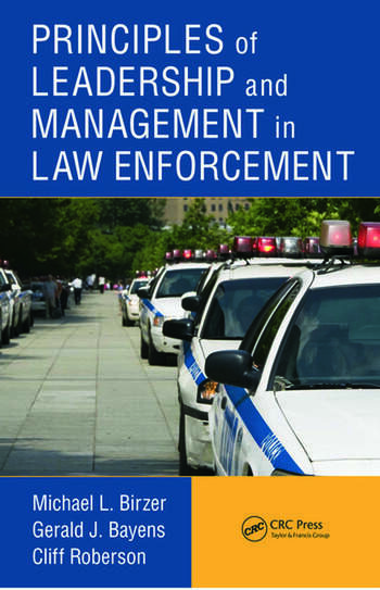 Principles of Leadership and Management in Law Enforcement book cover