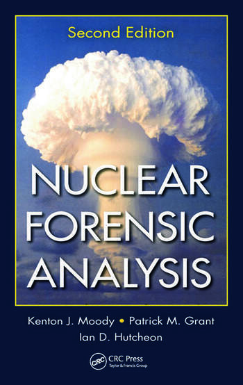 Nuclear Forensic Analysis, Second Edition book cover
