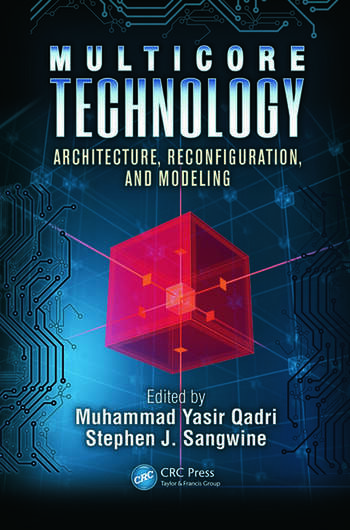 Multicore Technology Architecture, Reconfiguration, and Modeling book cover
