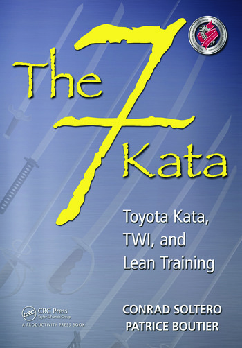 The 7 Kata Toyota Kata, TWI, and Lean Training book cover