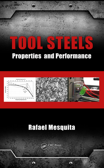 Tool Steels Properties and Performance book cover