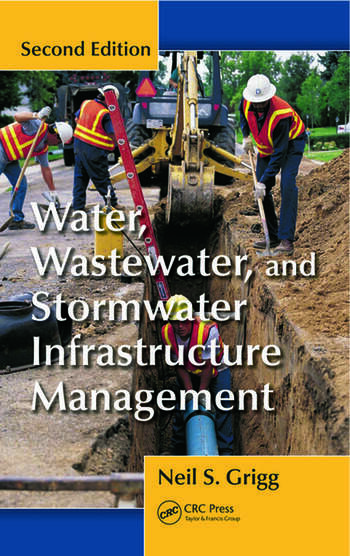 Water, Wastewater, and Stormwater Infrastructure Management, Second Edition book cover