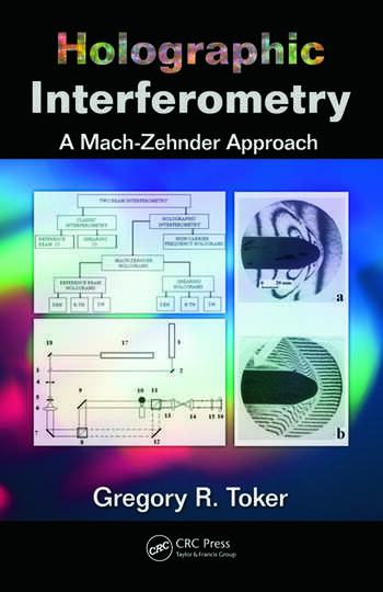 Holographic Interferometry A Mach–Zehnder Approach book cover
