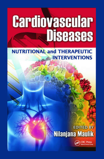 Cardiovascular Diseases Nutritional and Therapeutic Interventions book cover
