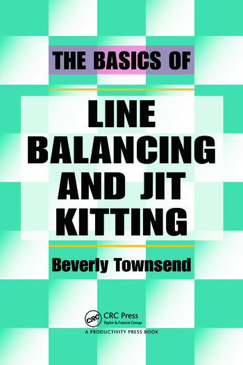 The Basics of Line Balancing and JIT Kitting book cover