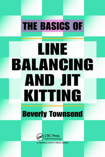 The Basics of Line Balancing and JIT Kitting book cover
