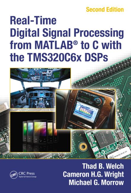 Real-Time Digital Signal Processing from MATLAB® to C with the TMS320C6x DSPs, Second Edition book cover