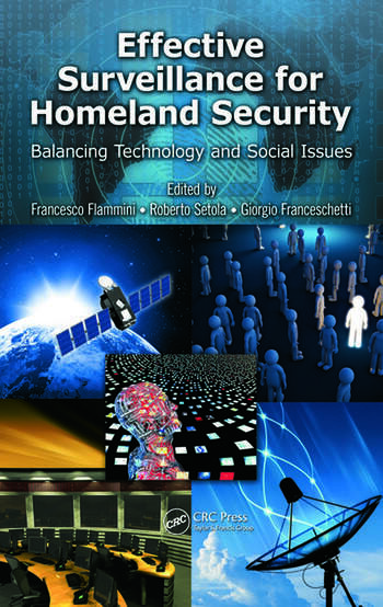 Effective Surveillance for Homeland Security Balancing Technology and Social Issues book cover