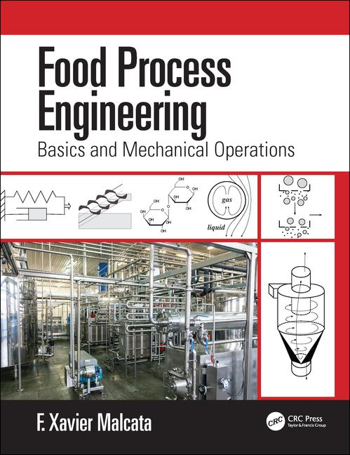 Food Process Engineering Basics and Mechanical Operations book cover
