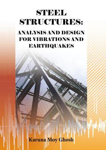 Steel Structures Analysis and Design for Vibrations and Earthquakes book cover