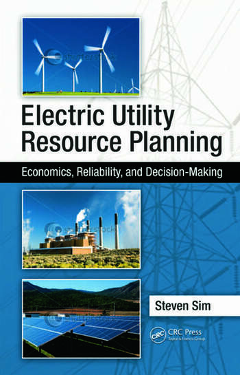 Electric Utility Resource Planning Economics, Reliability, and Decision-Making book cover