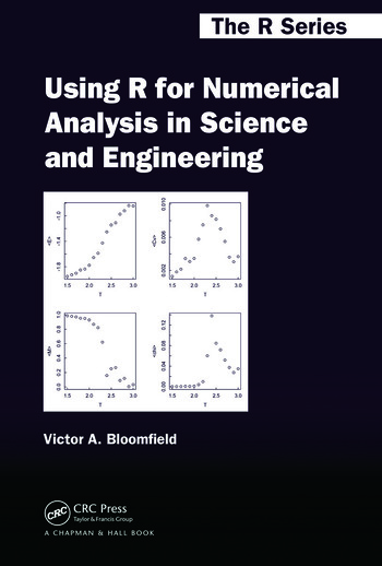 Using R for Numerical Analysis in Science and Engineering book cover