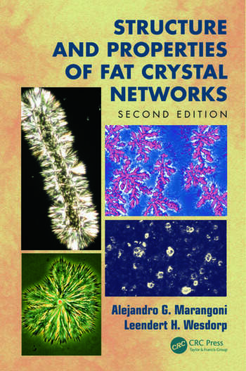 Structure and Properties of Fat Crystal Networks, Second Edition book cover