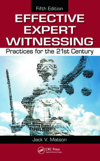Effective Expert Witnessing Practices for the 21st Century book cover