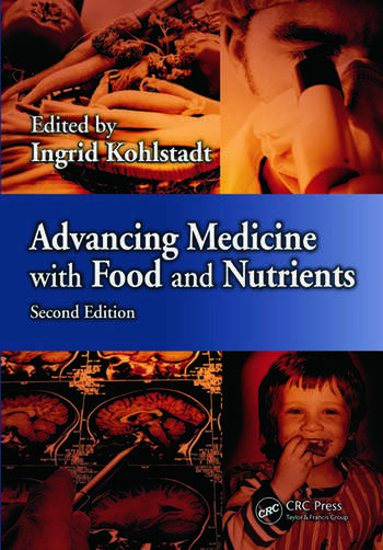 Advancing Medicine with Food and Nutrients, Second Edition book cover