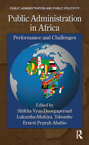 Public Administration in Africa Performance and Challenges book cover