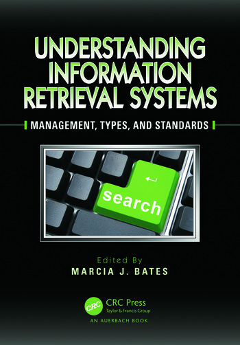Understanding Information Retrieval Systems Management, Types, and Standards book cover