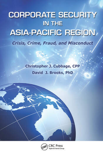 Corporate Security in the Asia-Pacific Region Crisis, Crime, Fraud, and Misconduct book cover