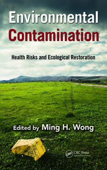 Environmental Contamination Health Risks and Ecological Restoration book cover