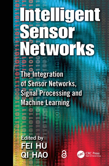 Intelligent Sensor Networks The Integration of Sensor Networks, Signal Processing and Machine Learning book cover