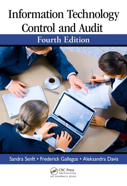Information Technology Control and Audit, Fourth Edition book cover