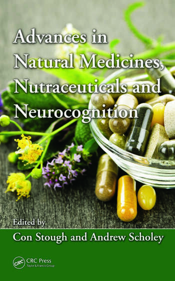 Advances in Natural Medicines, Nutraceuticals and Neurocognition book cover