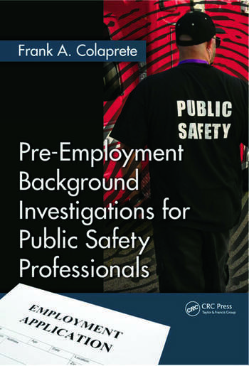 Pre-Employment Background Investigations for Public Safety Professionals book cover