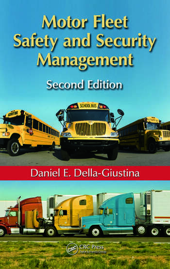 Motor Fleet Safety and Security Management, Second Edition book cover