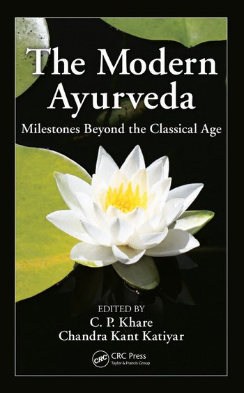 The Modern Ayurveda Milestones Beyond the Classical Age book cover