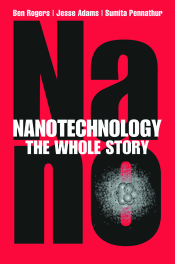 Nanotechnology The Whole Story book cover