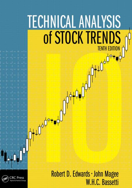 Technical Analysis Of Stock Trends, Tenth Edition - Crc Press Book