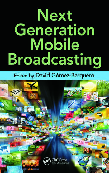 Next Generation Mobile Broadcasting book cover