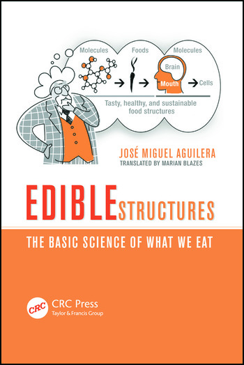 Edible Structures The Basic Science of What We Eat book cover