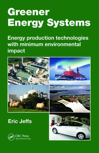 Greener Energy Systems Energy Production Technologies with Minimum Environmental Impact book cover