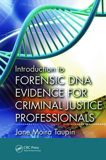 Introduction to Forensic DNA Evidence for Criminal Justice Professionals book cover