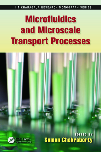 Microfluidics and Microscale Transport Processes book cover