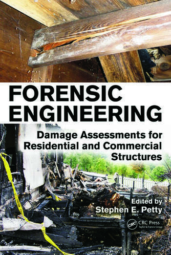 Forensic Engineering Damage Assessments for Residential and Commercial Structures book cover