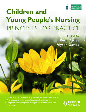 Children and Young People's Nursing Principles for Practice book cover