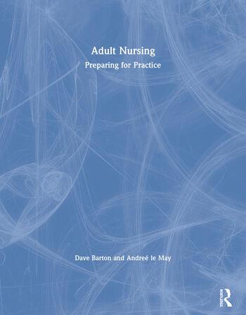 Adult Nursing Preparing for Practice book cover