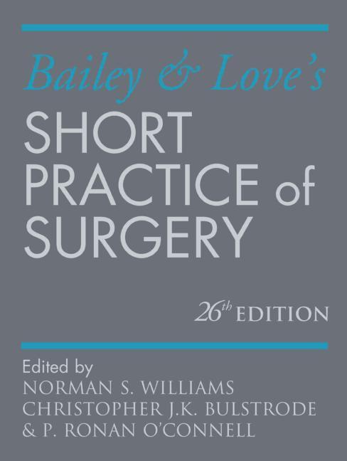 Bailey & Love's Short Practice of Surgery 26E book cover