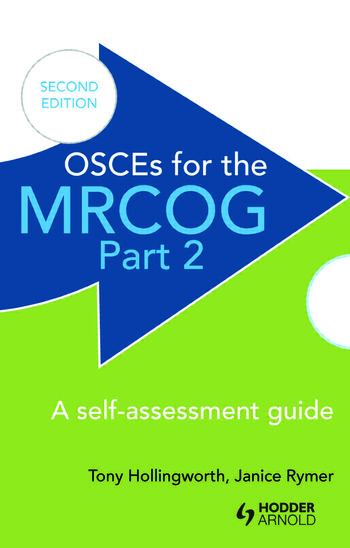 OSCEs for the MRCOG Part 2: A Self-Assessment Guide A Self-Assessment Guide book cover