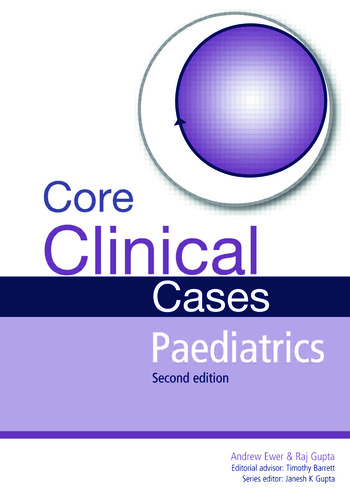 Core Clinical Cases in Paediatrics A problem-solving approach book cover