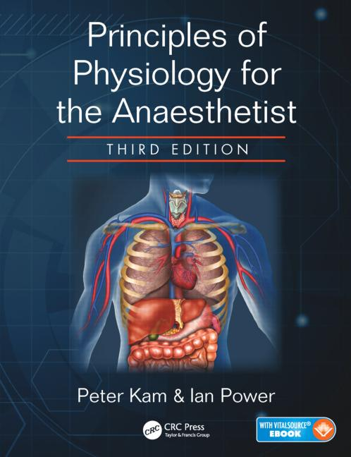 Principles Of Physiology For The Anaesthetist Crc Press Book