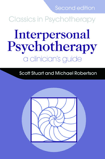 Stuart S. & Robertson M. (2013) Interpersonal Psychotherapy. A Clinician's Guide 2nd Edition. Boca Raton, Florida: Taylor and Francis Group.