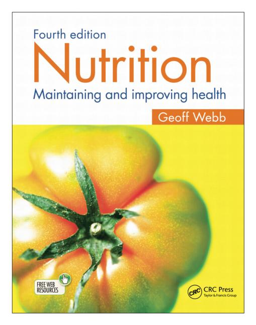 Nutrition Maintaining and improving health, Fourth edition book cover