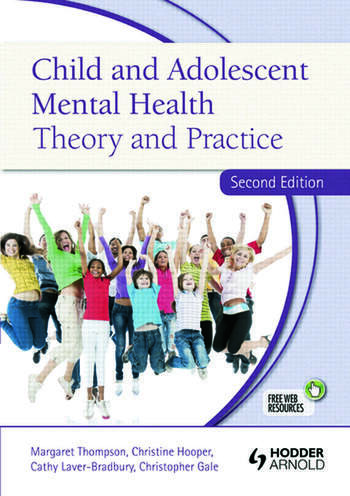 Child and Adolescent Mental Health Theory and Practice, Second Edition book cover